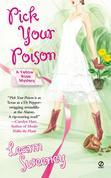Pick Your Poison: A Yellow Rose Mystery