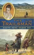 The Trailsman #345: South Pass Snake Pit