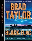 Black Flag: A Taskforce Story, featuring an exclusive excerpt from THE POLARIS PROTOCOL (A Penguin Special from Dutton)