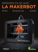 Imprimer en 3D avec la Makerbot
