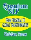 Quantum NLP: Thought Into Manifestation