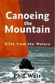 Canoeing the Mountain: Gifts from the Waters