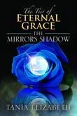 The Tier of Eternal Grace: The Mirrors Shadow
