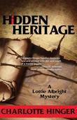 Hidden Heritage: A Lottie Albright Mystery