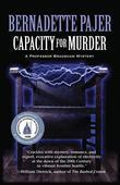 Capacity for Murder: A Professor Bradshaw Mystery