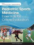 Pediatric Sports Medicine: Essentials for Office Evaluation