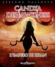 Candya Dehawkness - L'impero di Zhan