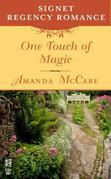 One Touch of Magic: Signet Regency Romance (InterMix)