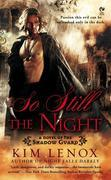 So Still The Night: A Novel of The Shadow Guard