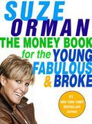Suze Orman - The Money Book for the Young, Fabulous & Broke