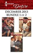 Harlequin Desire December 2013 - Bundle 1 of 2: Her Return to King's Bed\A Billionaire for Christmas\Second-Chance Seduction