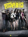 Pitch Perfect Songbook: Music from the Motion Picture Soundtrack