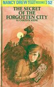 Nancy Drew 52: The Secret of the Forgotten City: The Secret of the Forgotten City