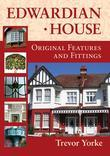 Edwardian House: Original Features and Fittings