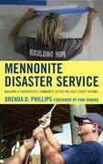 Mennonite Disaster Service: Building a Therapeutic Community after the Gulf Coast Storms