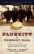 Plunkitt of Tammany Hall