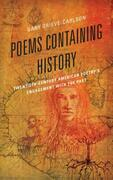Poems Containing History: Twentieth-Century American Poetry's Engagement with the Past
