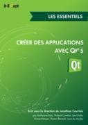 Vincent Meyer - Créer des applications avec Qt 5 - Les essentiels