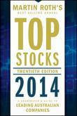 Top Stocks 2014: A Sharebuyer's Guide to Leading Australian Companies