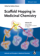 Scaffold Hopping in Medicinal Chemistry, Volume 58