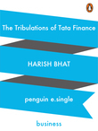 The Tribulations of Tata Finance