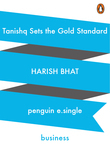 Tanishq Sets the Gold Standard