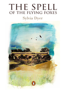 The Spell of the Flying Foxes