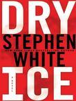 Stephen White - Dry Ice