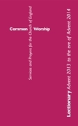 Common Worship Lectionary: Advent 2013 to the Eve of Advent 2014: Standard format