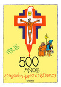 500 años fregados pero cristianos