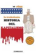 La trukulenta historia del kapitalismo (Tif)
