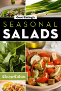 Good Eating's Seasonal Salads: Fresh and Creative Recipes for Spring, Summer, Winter, and Fall
