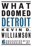 What Doomed Detroit