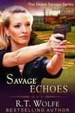 Savage Echoes (The Nickie Savage Series, Short Story Prequel)