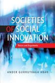 Societies of Social Innovation: Voices and Arguments