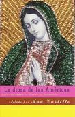 La diosa de las Americas: Escritos sobre la Virgen de Guadalupe