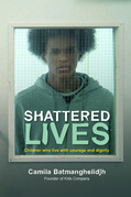 Shattered Lives: Children Who Live with Courage and Dignity