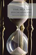Time, Self, and Psychoanalysis