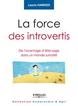 La force des introvertis