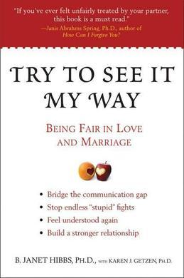 Try to See It My Way: Being Fair in Love and Marriage