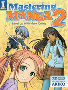 Mastering Manga 2: Level Up with Mark Crilley