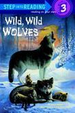 Wild, Wild Wolves