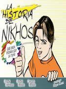La historia de Nikhos: Que bien podria ser la tuya