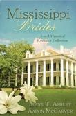 Mississippi Brides: 3-in-1 Historical Collection