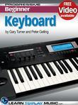 Keyboard Lessons for Beginners: Teach Yourself How to Play Keyboard (Free Video Available)