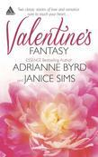 Valentine's Fantasy: When Valentines Collide\To Love Again