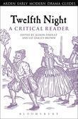 Twelfth Night: A Critical Reader