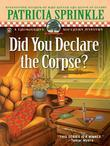 Did You Declare the Corpse?