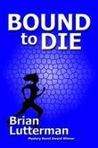 Bound to Die: A Tony Caruso Mystery