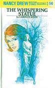 Nancy Drew 14: The Whispering Statue: The Whispering Statue